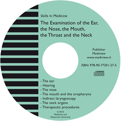 The Examination of the Ear, the Nose, the Mouth, the Throat and the Neck