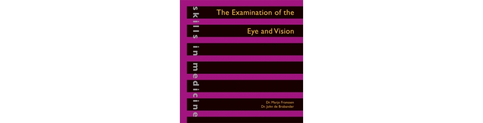 The Examination of the Eyes and Vision